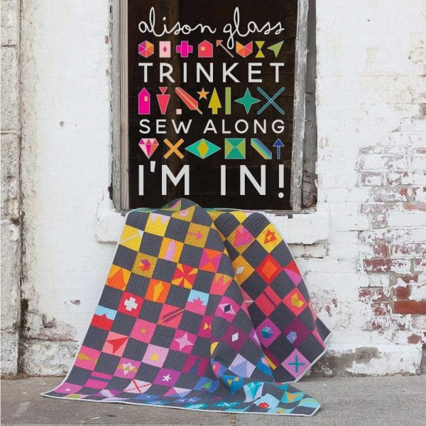 Trinket Sew Along Quilt Preview